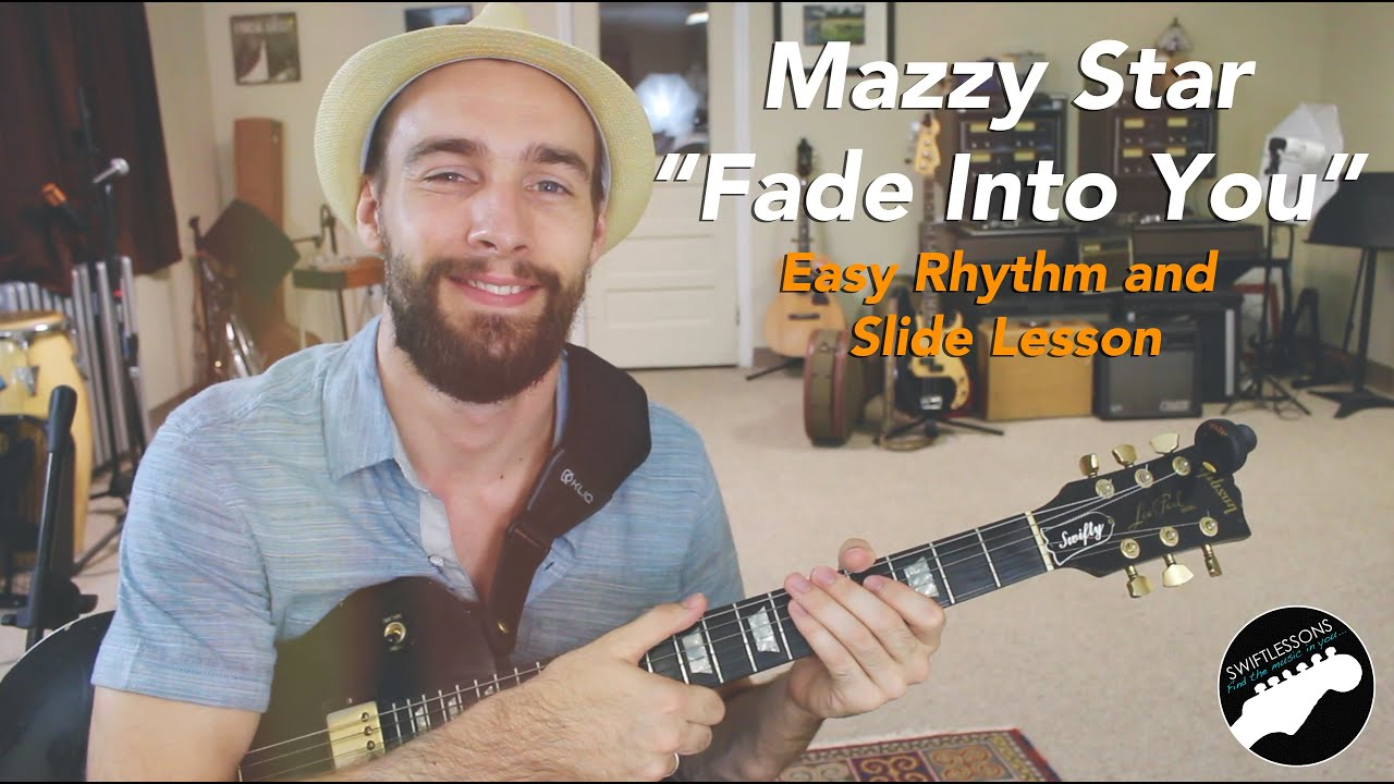 "Easy Guitar Songs – Mazzy Star ""Fade Into You"" Rhythm & Slide Lesson"