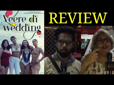 Veere Di Wedding Reporter's REVIEW - HIT OR FLOP?