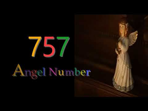 757 angel number | Meanings & Symbolism