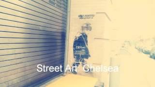 Street Art: Chelsea