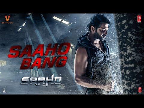 Saaho Bang | Prabhas, Shraddha Kapoor, Neil Nitin Mukesh | Sujeeth | T-Series