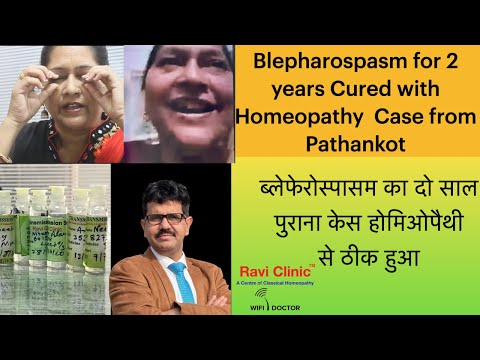 Blepharospasm for 2 years Cured with Homeopathy  Case from Pathankot