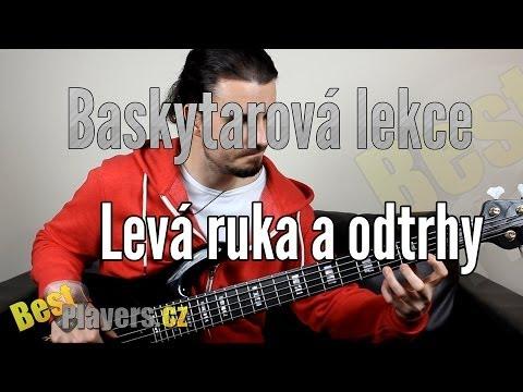 Levá ruka a odtrhy – Baskytarová lekce (bestplayers.cz)
