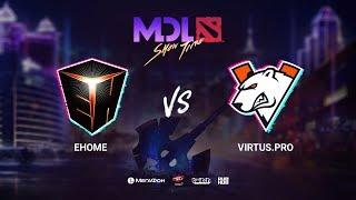 EHOME vs Virtus.pro, MDL Macau 2019, bo1, [Jam & Lost]