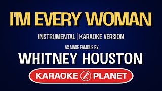Enjoy singing along with this Karaoke Version and don't forget to subscribe to the Tracks Planet Karaoke channel here: http://bit.ly/2rxxbktWhitney Houston - I'm Every Woman (Karaoke Version with lyrics)Buy and stream our music here:iTunes: http://apple.co/2rdUUWP  http://apple.co/2q8icNRSpotify: http://spoti.fi/2qT1uPLWeb: http://www.tracksplanet.comGet this song on Apple iTunes:https://itunes.apple.com/album/im-every-woman-originally/id766920050?i=766920084Backing Track MP3 (Instrumental without backing vocals):http://www.tracksplanet.com/backingtracks/whitney-houston/i'm-every-woman.htmlYou can also find us on:Facebook: https://www.facebook.com/TracksPlanetTwitter: https://twitter.com/tracksplanetGoogle+: https://plus.google.com/+TracksplanetTracks Planet Karaoke is a YouTube channel dedicated to provide the best free karaoke content, from the brand new to the old classics. Here you will find everything you need to sing along with your favourite songs.Runseek: We just have developed a new YouTube Channel for runners who need some extra motivation while running on the treadmill. Check it out here: http://bit.ly/2qNU3ei