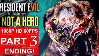 Video RESIDENT EVIL 7 NOT A HERO ENDING Gameplay Walkthrough Part 3 Final Boss Fight [1080p HD 60FPS PC] MP3, 3GP, MP4, WEBM, AVI, FLV Desember 2017