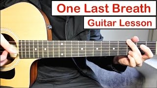 Creed - One Last Breath | Guitar Lesson (Tutorial) How to play the Fingerpicking Intro/Chords