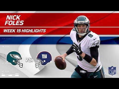 Video: Nick Foles Highlights | Eagles vs. Giants | NFL Wk 15 Player Highlights