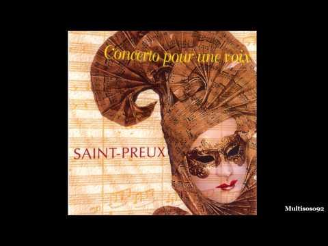 Saint-Preux - Concerto Pour Une Voix (version 1995) - Concerto Pour Une Voix