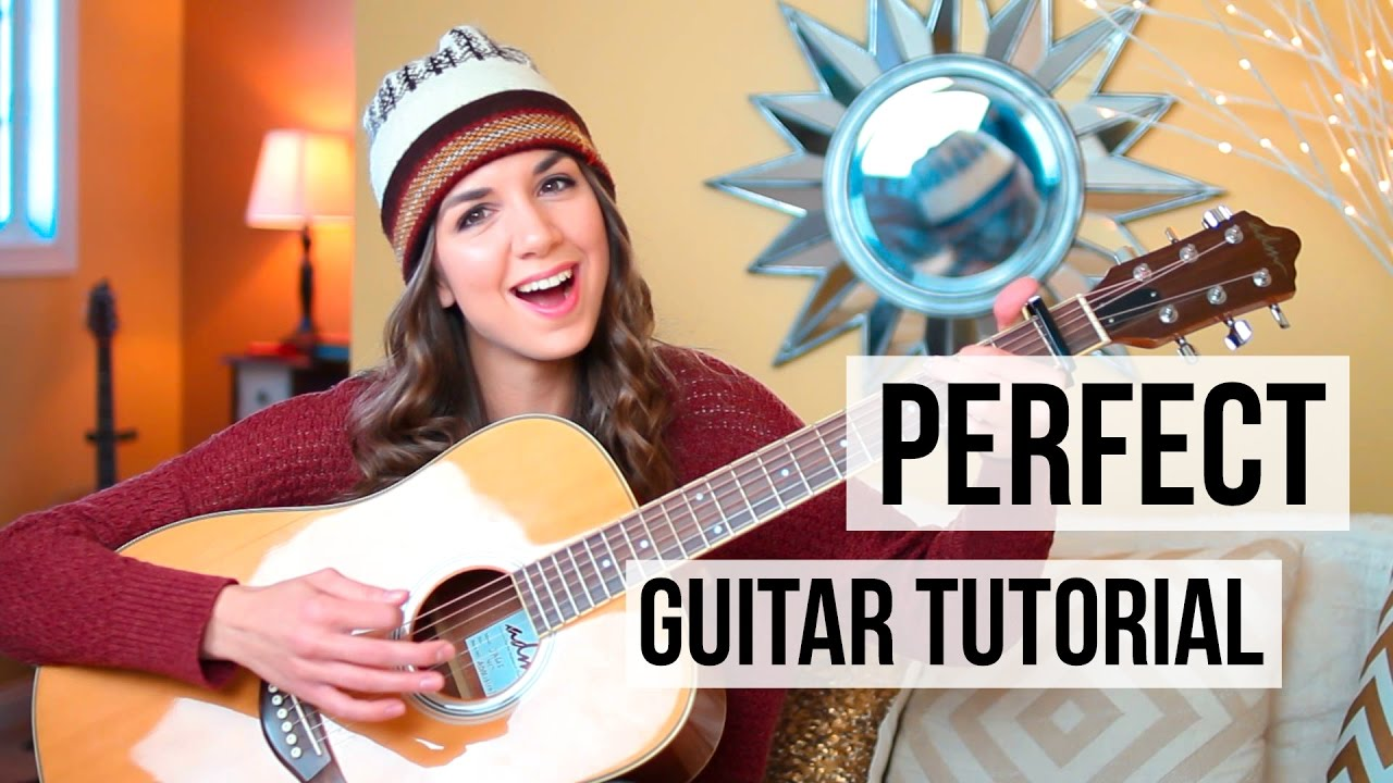 Perfect – Ed Sheeran // Guitar Tutorial (Picking & Strumming)
