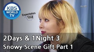 Nonton 2 Days And 1 Night   Season 3   Snowy Scene Gift Part 1  2014 01 19  Film Subtitle Indonesia Streaming Movie Download