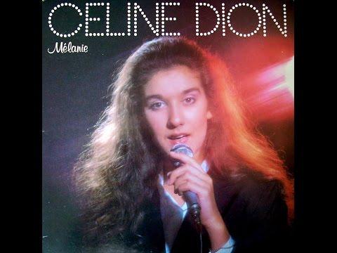 Céline Dion - Mélanie - Paroles/Lyrics
