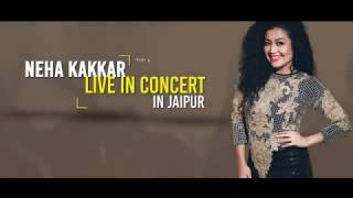 Trailer Out Now- Neha Kakkar Live In Concert at SMS Investment Ground, Jaipur On 16th July 17. Event by: #SaiEntertainments Artist & Promotional Strategies b...