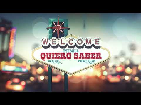Pitbull x Prince Royce x Ludacris - Quiero Saber (Audio) - Thời lượng: 3 phút, 32 giây.