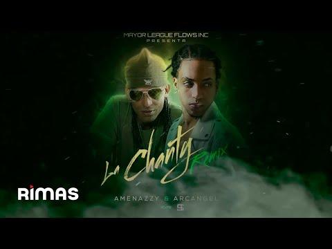 Letra La Chanty (Remix) El Nene La Amenazzy Ft Arcangel