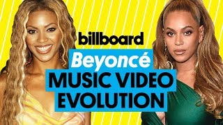 Beyonce Music Video Evolution: 'I Got That' to 'Family Feud' | Billboard