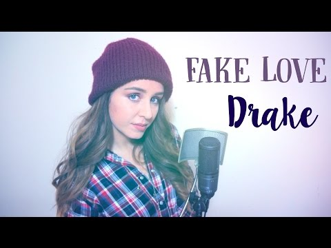 Fake Love (Drake Cover)