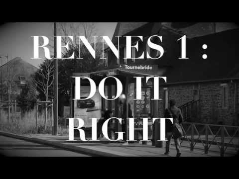 Rennes 1 : Do it Right