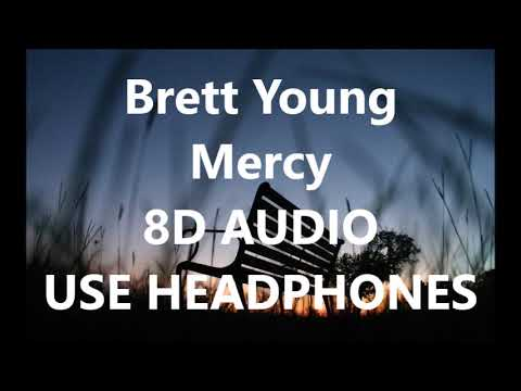 Video Brett Young - Mercy 8D AUDIO download in MP3, 3GP, MP4, WEBM, AVI, FLV January 2017