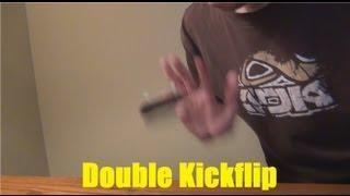 How To Double Kickflip