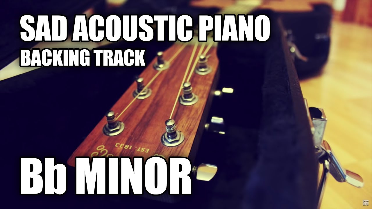 Sad Acoustic Piano Guitar Backing Track In Bb Minor