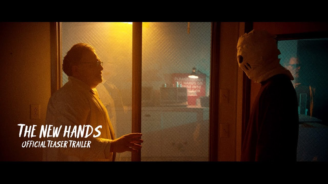 The New Hands - Official Teaser Trailer