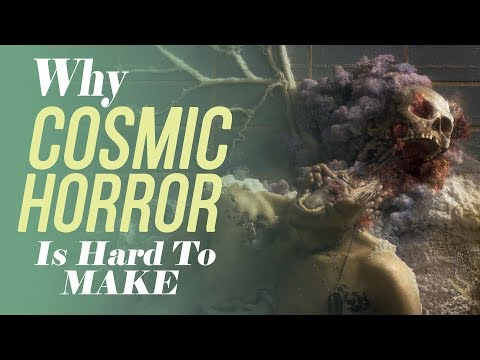 Why Cosmic Horror is Hard To Make