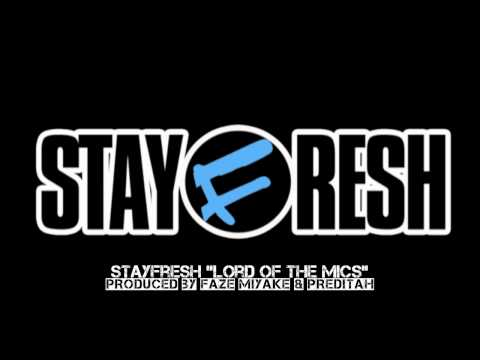 "StayFresh – ""Lord Of The Mics"" [Remix] #Leak"