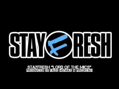 "StayFresh – ""Lord Of The Mics"" [Remix] #Leak"