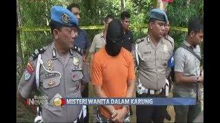 Terungkap!! Ini Motif Pembunuhan Wanita dalam Karung Mengambang di Sungai - BIP 20/07