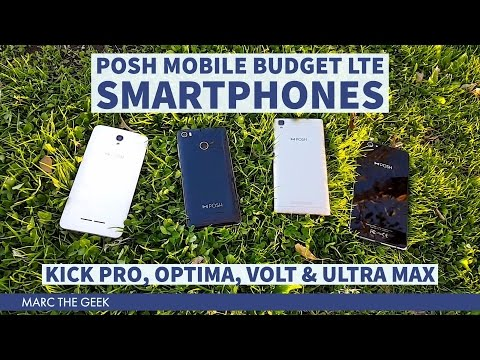 POSH Mobile Budget LTE Phones: Kick Pro, Volt, Ultra Max & Optima