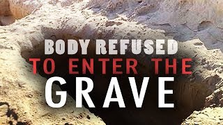 Video The Sinful Body Refused to Enter the Grave MP3, 3GP, MP4, WEBM, AVI, FLV Februari 2019