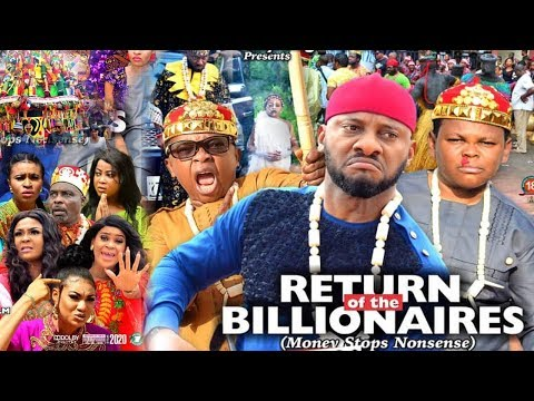RETURN OF THE BILLIONAIRES 5 {NEW MOVIE}-YUL EDOCHIE|AKI&PAWPAW|2019 LATEST NIGERIAN NOLLYWOOD MOVIE