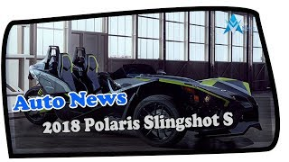 8. Low Price !!!2018 Polaris Slingshot S Price & Spec