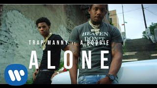 Video Trap Manny - ALONE feat. A Boogie Wit da Hoodie (Official Video) MP3, 3GP, MP4, WEBM, AVI, FLV Agustus 2019