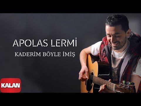 Apolas Lermi - Kaderim Böyle İmiş  [ Santa © 2013 Kalan Müzik ] (видео)