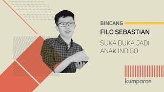 Video Filo Sebastian: Suka Duka Jadi Anak Indigo MP3, 3GP, MP4, WEBM, AVI, FLV September 2018