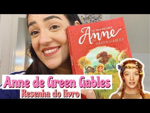 ?Anne de Green Gables | Resenha do primeiro livro de Lucy Maud Montgomery | Anne with an E ?