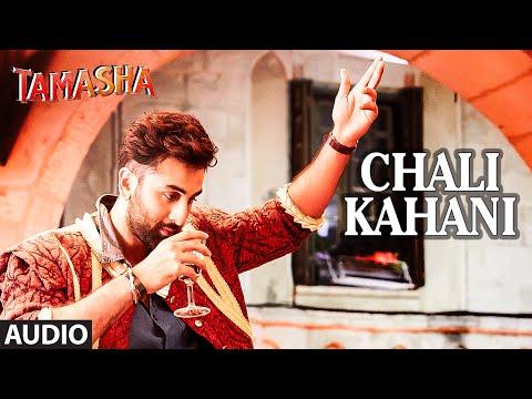 Chali Kahani FULL AUDIO Song | Tamasha | Ranbir Kapoor, Deepika Padukone | T-Series