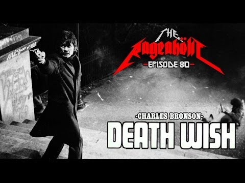 Rageaholic Cinema: DEATH WISH