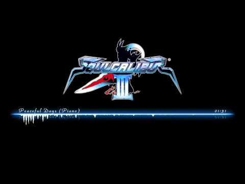 Soul Calibur III OST | Peaceful Days (Piano)