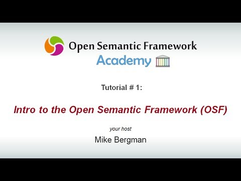 Intro to the Open Semantic Framework (OSF)