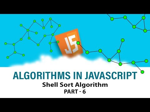 Algorithms In Javascript | Ace Your Interview | Shell Sort Algorithm | Part 6 | Eduonix
