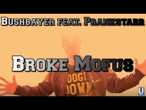 Bushbayer feat. Prankstarr - Broke Mofus (B!ZNIZ/Hitfarmers TRAP Hip Hop München) [OFFICIAL VIDEO]