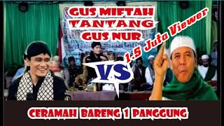 Video Gus MIFTAH Tantang Gus NUR Ngaji Bareng 1 Panggung MP3, 3GP, MP4, WEBM, AVI, FLV Juli 2019