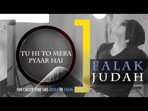 Video Tu Hi To Mera Pyaar Hai Full Song (Audio) | JUDAH | Falak Shabir 2nd Album download in MP3, 3GP, MP4, WEBM, AVI, FLV January 2017