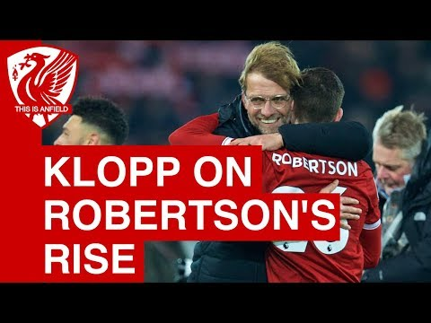 Jurgen Klopp On Andy Robertson's Liverpool Rise And Alberto Moreno's Return