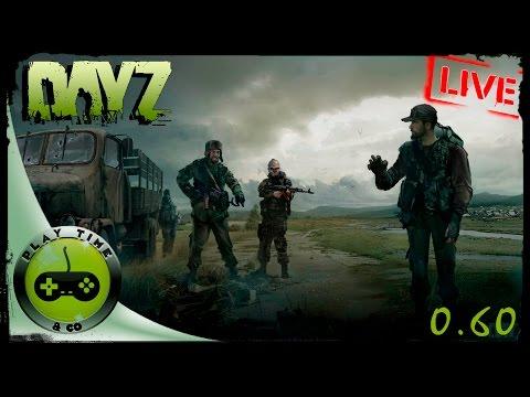 DayZ Standalone - Стрим (stream) - 0.60 патче часть 4