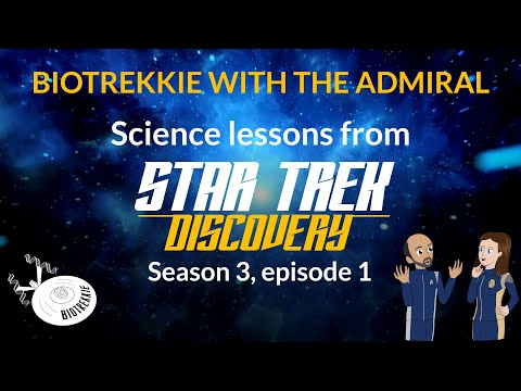 Analyzing Alien Life: Biology in Star Trek Discovery Season 3 Episode 1