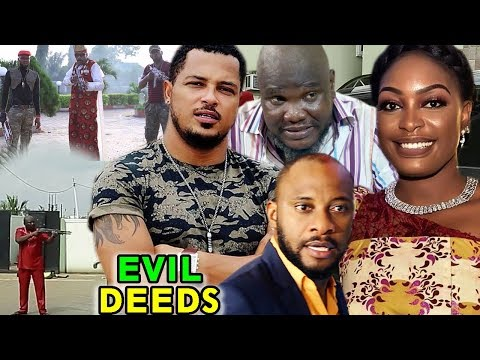 Evil Deeds 3&4  - Yul Edochie & Van Vicker Latest Nigerian Nollywood ll  African Movie